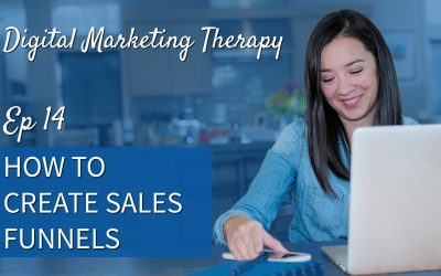 Ep 14   How to Create Sales Funnels