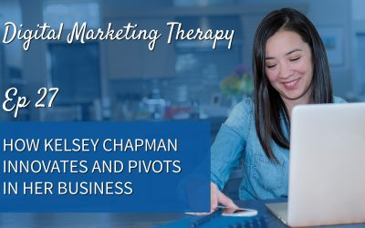 EP 27 | How Kelsey Chapman Innovates and Pivots In Her Business