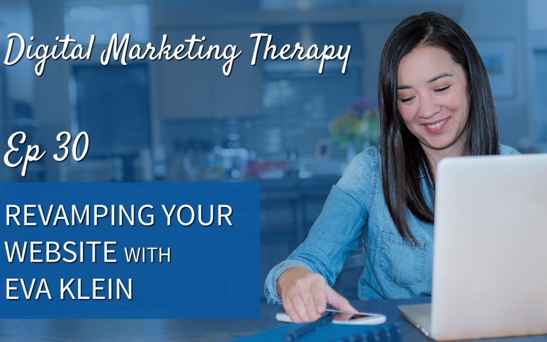 Ep 30   Revamping your Website with Eva Klein