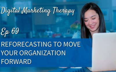 Ep 69 | Reforecasting to Move Your Organization Forward