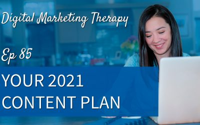Ep 85 | Your 2021 Content Plan